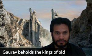 Gaurav beholds the kings of old