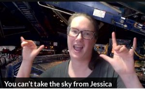 You can't take the sky from Jessica